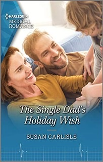 The Single Dad's Holiday Wish by Susan Carlisle