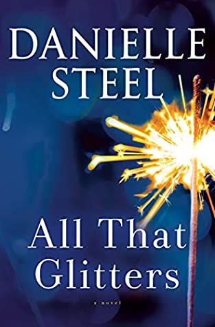 * Review * ALL THAT GLITTERS by Danielle Steel