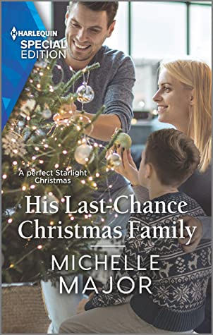 * Review * HIS LAST CHANCE CHRISTMAS FAMILY by Michelle Major