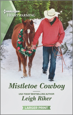 * Review * MISTLETOE COWBOY by Leigh Riker