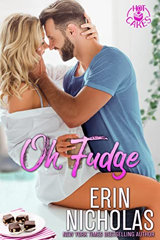 * Release Blast/Review * OH FUDGE by Erin Nicholas