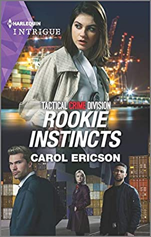 * Review * ROOKIE INSTINCTS by Carol Ericson