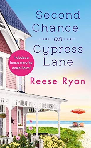 * Review * SECOND CHANCE ON CYPRESS LANE by Reese Ryan