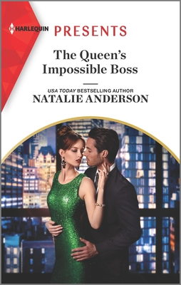 * Review * THE QUEEN'S IMPOSSIBLE BOSS by Natalie Anderson