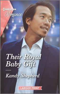 Their Royal Baby Gift by Kandy Shepherd