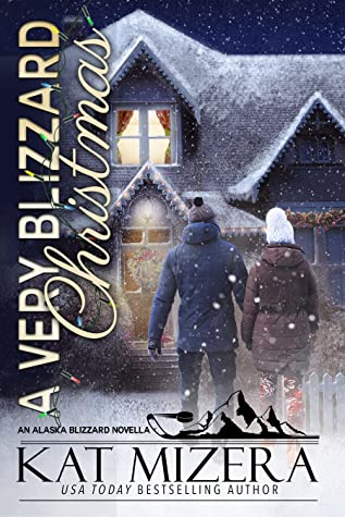 * Review * A VERY BLIZZARD CHRISTMAS by Kat Mizera