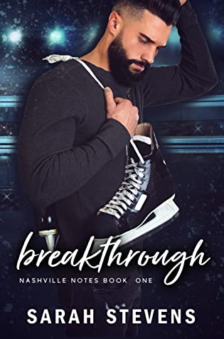 * Release Blitz/Review * BREAKTHROUGH by Sarah Stevens
