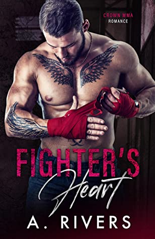 * Release Blast/Review/Excerpt * FIGHTER'S HEART by A. Rivers