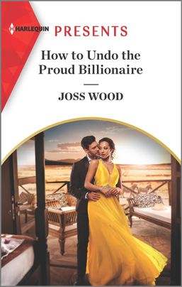 * Review * HOW TO UNDO THE PROUD BILLIONAIRE by Joss Wood