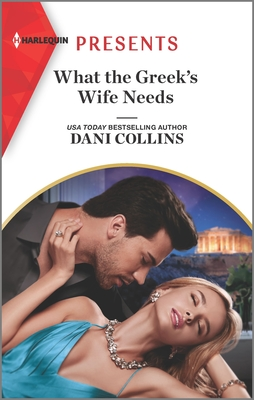 * Review * WHAT THE GREEK'S WIFE NEEDS by Dani Collins