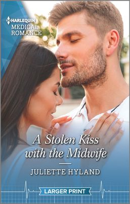* Review * A STOLEN KISS WITH THE MIDWIFE by Juliette Hyland