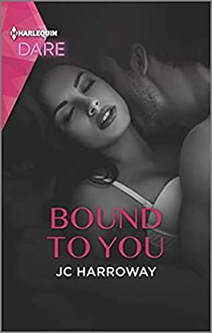Bound to You by JC Harroway