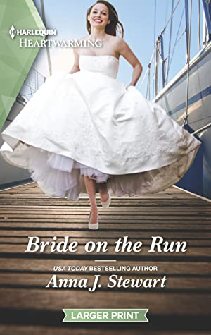 Bride on the Run by Anna J. Stewart