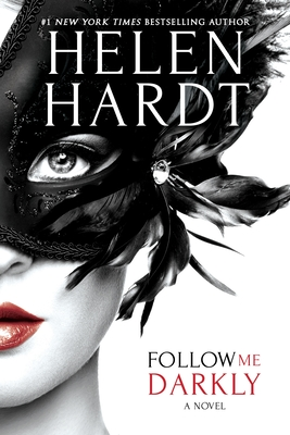 * Review * FOLLOW ME DARKLY by Helen Hardt
