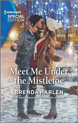 Meet Me Under the Mistletoe by Brenda Harlen