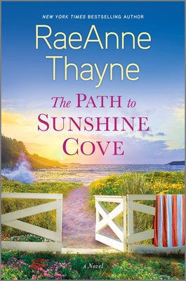 * Review * THE PATH TO SUNSHINE COVE by RaeAnne Thayne