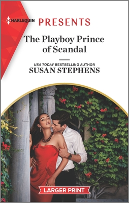 * Review * THE PLAYBOY PRINCE OF SCANDAL by Susan Stephens
