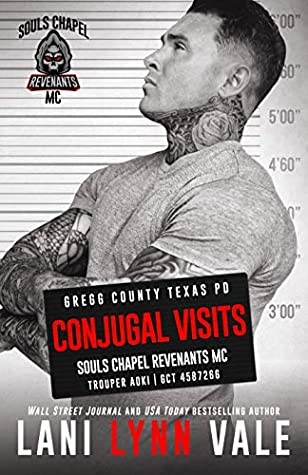 Conjugal Visits by Lani Lynn Vale