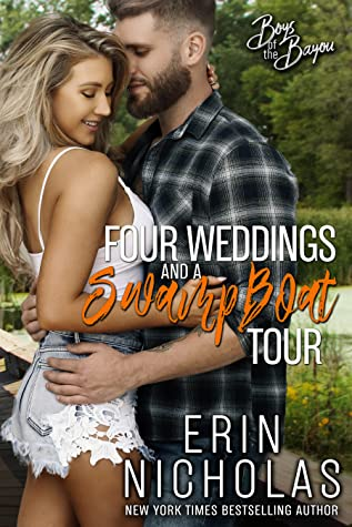 * Review * FOUR WEDDINGS AND A SWAMP BOAT TOUR by Erin Nicholas