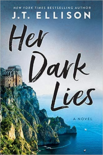 * Review * HER DARK LIES by JT Ellison