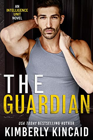 * Review * THE GUARDIAN by Kimberly Kincaid