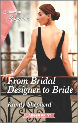 * Review * FROM BRIDAL DESIGNER TO BRIDE by Kandy Shepherd