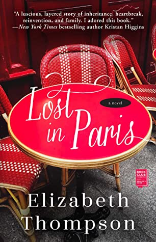 * Review * LOST IN PARIS by Elizabeth Thompson