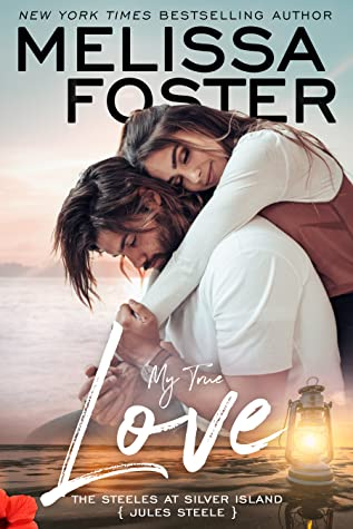 * Release Day Blitz/Review * MY TRUE LOVE by Melissa Foster