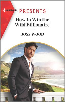 * Review * HOW TO WIN THE WILD BILLIONAIRE by Joss Wood