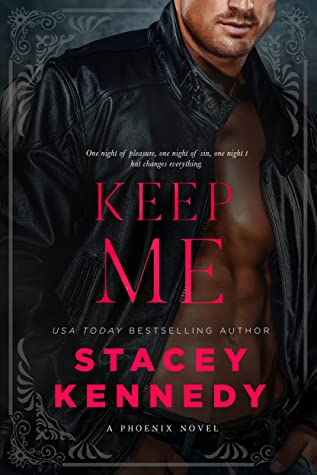 * Release Blast/Review * KEEP ME by Stacey Kennedy