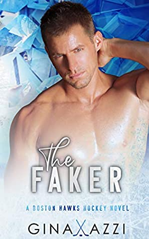 The Faker by Gina Azzi