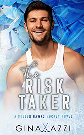 The Risk Taker by Gina Azzi