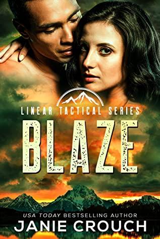 Blaze by Janie Crouch