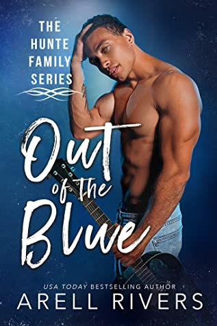 Out of the Blue by Arell Rivers