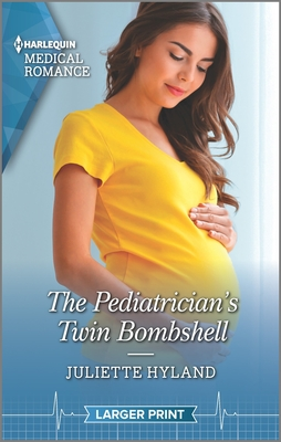 * Review * THE PEDIATRICIAN'S TWIN BOMBSHELL by Juliette Hyland