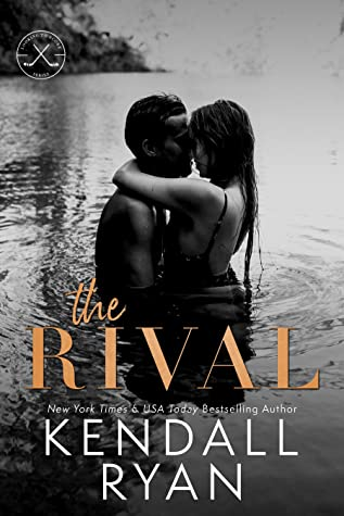 * Review * THE RIVAL by Kendall Ryan