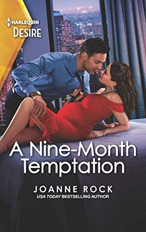 A Nine-Month Temptation by Joanne Rock