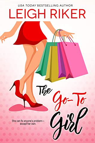 The Go-To Girl by Leigh Riker