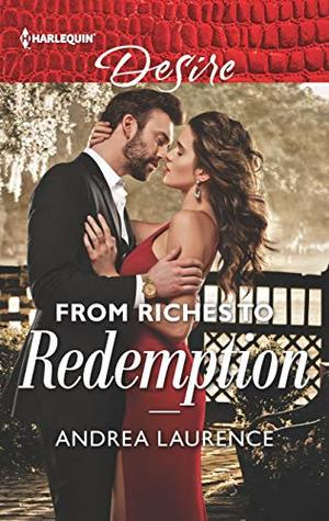 From Riches to Redemption by Andrea Laurence