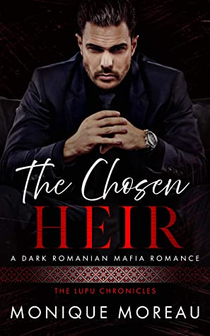 The Chosen Heir by Monique Moreau