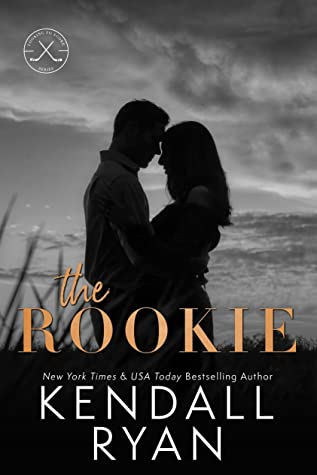 The Rookie by Kendall Ryan