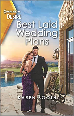 * Review * BEST LAID WEDDING PLANS by Karen Booth