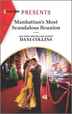 * Review * MANHATTAN'S MOST SCANDALOUS REUNION by Dani Collins