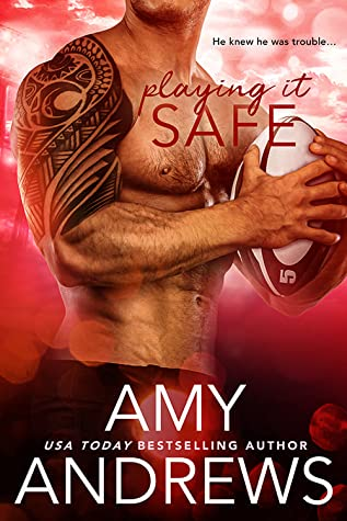 Playing It Safe by Amy Andrews