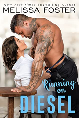 * Release Blast/Review * RUNNING ON DIESEL by Melissa Foster