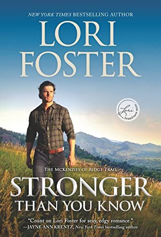 * Review * STRONGER THAN YOU KNOW by Lori Foster