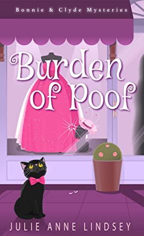 Burden of Poof by Julie Anne Lindsey