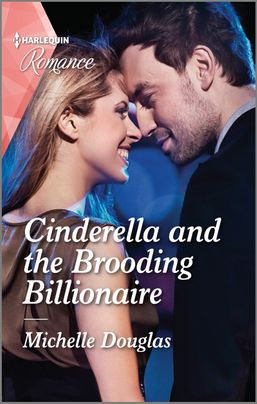 * Review * CINDERELLA AND THE BROODING BILLIONAIRE by Michelle Douglas