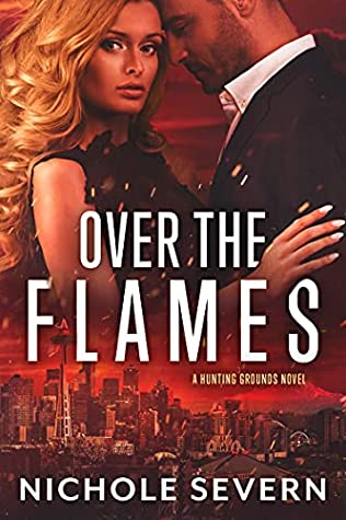 * Review * OVER THE FLAMES by Nichole Severn