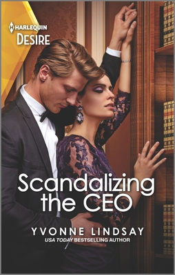 Scandalizing the CEO by Yvonne Lindsay